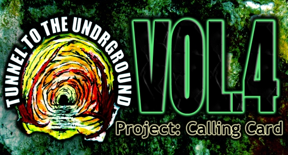 Tunnel to the Underground Vol