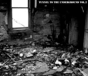 TunnelToTheUndergroundVol.2